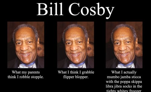 What my friends think I do what I actually do - Bill Cosby