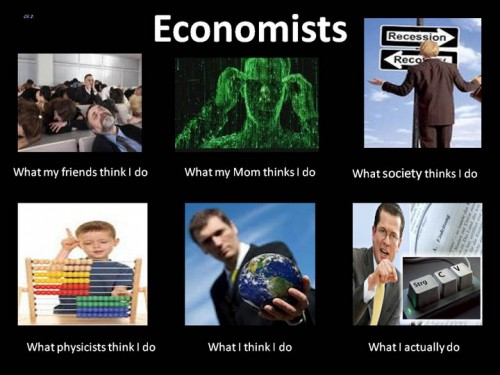 What my friends think I do what I actually do - Economists
